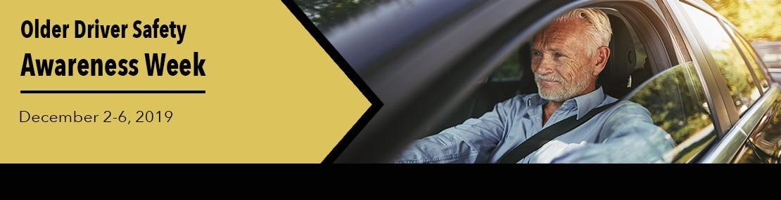 2019 Older Driver Safety Awareness Week banner