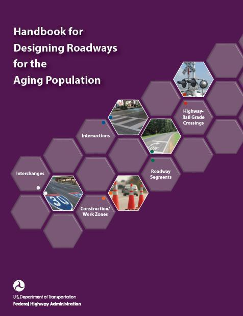2014 Handbook for Designing Roadways for the Older Population